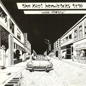 Buick Electra - The Karl Hendricks Trio