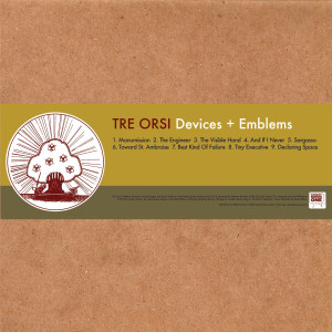 Devices + Emblems - Tre Orsi