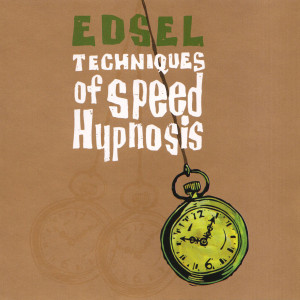 Techniques of Speed Hypnosis - Edsel